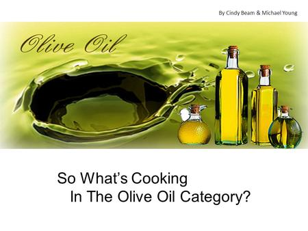 In The Olive Oil Category?