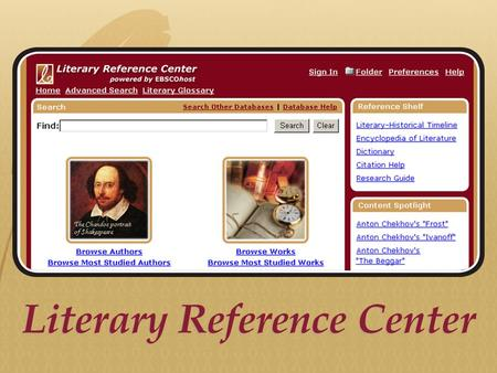 EBSCO's LRC can complete your library's collection of online literary resources Your library now owns Gale's Literature Resource Center (LRC), which consists.