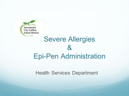 Severe Allergies & Epi-Pen Administration