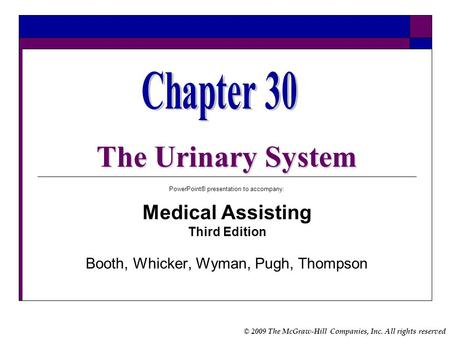 The Urinary System Chapter 30 Medical Assisting