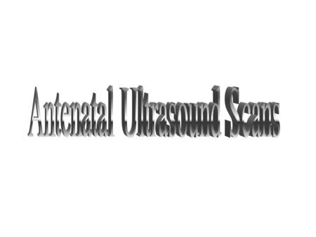 An ultrasound scan involves transmitting high frequency sound waves through the uterus. These bounce off the baby and the returning echoes are translated.