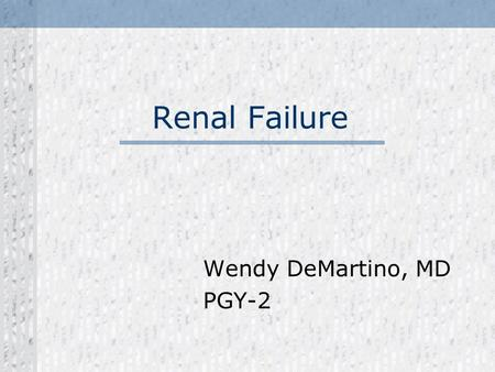 Wendy DeMartino, MD PGY-2
