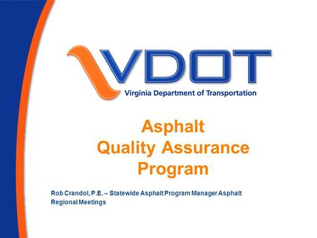 Asphalt Quality Assurance Program