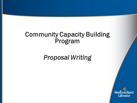 Community Capacity Building Program <strong>Proposal</strong> <strong>Writing</strong>.