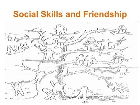 Social Skills and Friendship. Games – Practice for Life Numbers Categories 3 truths and a lie Others?