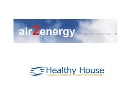 Energy Efficient Building Design & Indoor Air Quality.