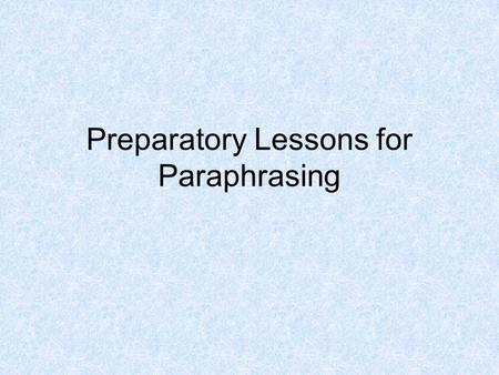 Paraphrasing dictionary meaning