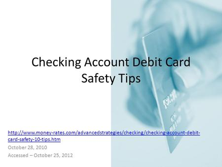 Checking Account Debit Card Safety Tips  card-safety-10-tips.htm October.