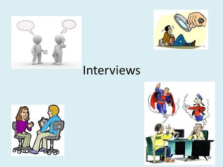 Interviews. Types of Interviews Informal, conversational interview -no predetermined questions are asked, in order to remain as open and adaptable as.