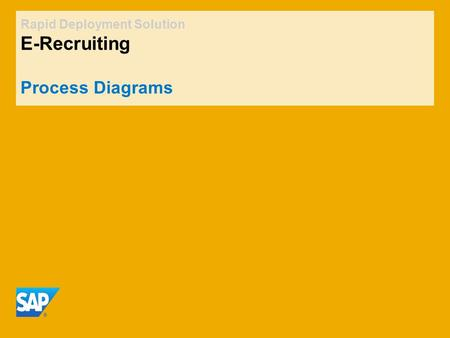 Rapid Deployment Solution E-Recruiting Process Diagrams.