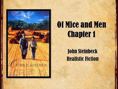 Of Mice and Men Chapter 1 John Steinbeck Realistic Fiction.