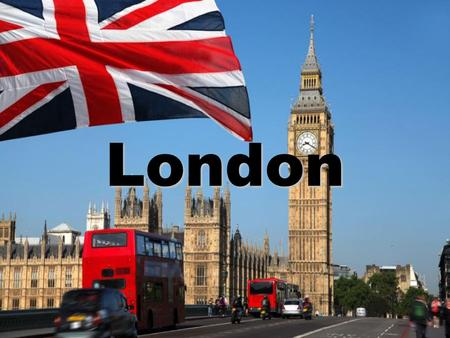 London. What is London? London is the capital of England and it's the biggest city in the United Kingdom. It is in the south of England.