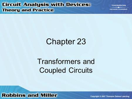 Transformers and Coupled Circuits