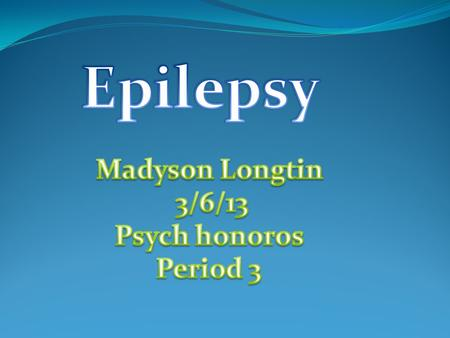 Scientific/common name The scientific name is epilepsy The common name most people call it is seizure disorder.