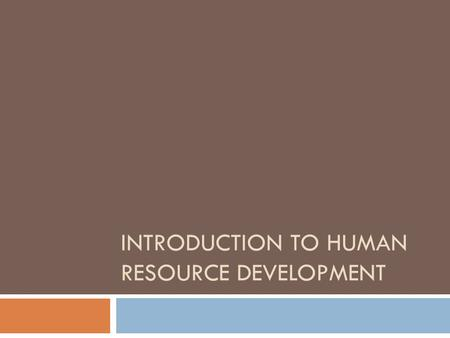 Introduction to Human Resource Development