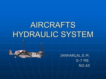 AIRCRAFTS HYDRAULIC SYSTEM