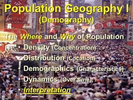 Population Geography I (Demography)