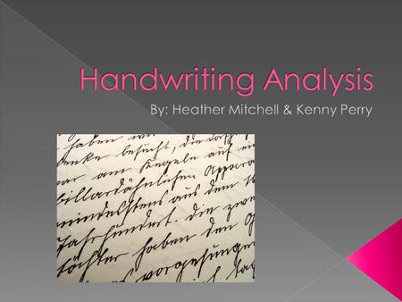 1. How is handwriting samples and signature samples compared? - Handwriting is more uneven and a signature is smooth.
