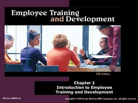 Chapter 1 Introduction to Employee Training and Development