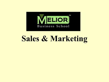 Sales & Marketing.