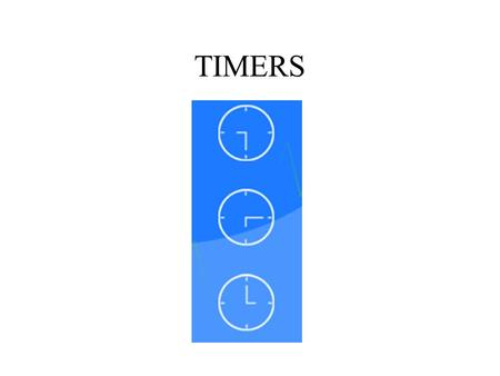 TIMERS.
