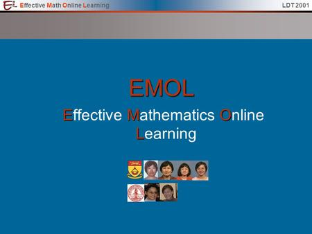 Effective Math Online LearningLDT 2001EMOL EMO L Effective Mathematics Online Learning.