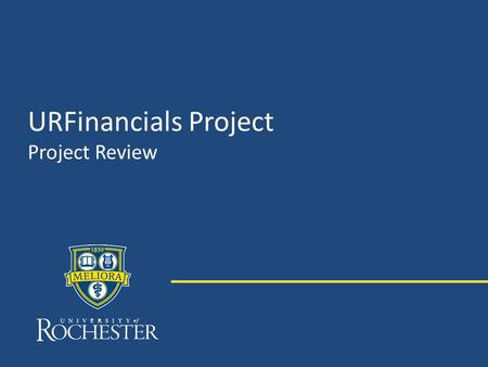 URFinancials Project Project Review.