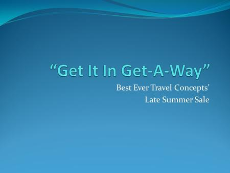 Best Ever Travel Concepts' Late Summer Sale Destination Orlando FL, USA.