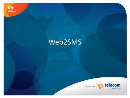 Web2SMS. Description of service Web2SMS Service is a web (internet) based SMS service that will enable TN customers to log onto the TN website and send.