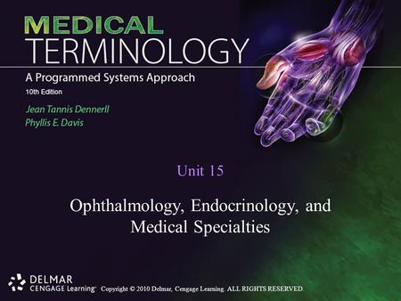 Ophthalmology, Endocrinology, and Medical Specialties
