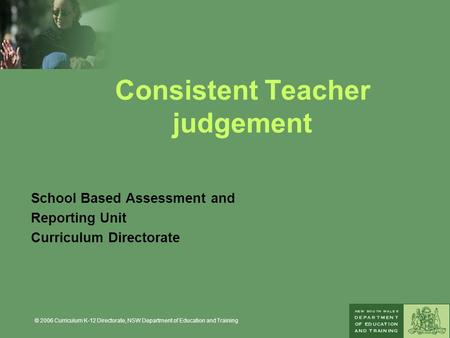 Consistent Teacher judgement