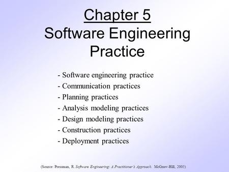 Chapter 5 Software Engineering Practice