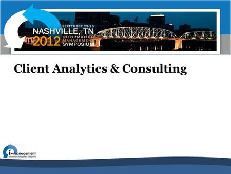 Client Analytics & Consulting. Panel Members Rocky Henisey – Director, Client Analytics & Consulting – BCBS Texas (HCSC) Darren Taylor – President, Cobalt.