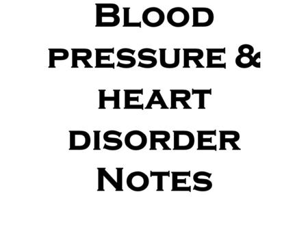 Blood pressure & heart disorder Notes. (1) Pulse Pressure wave that travels through arteries –Result of contraction and relaxation of artery –Pulse Rate.