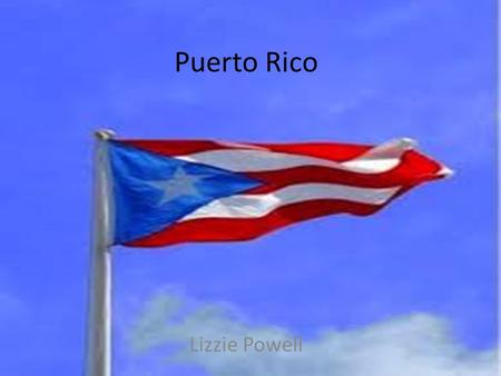 Puerto Rico Lizzie Powell. Puerto Rico map: About; Capital- San Juan Population- 3.667 million Flag- Currency- Type of government- It's a self-governing.