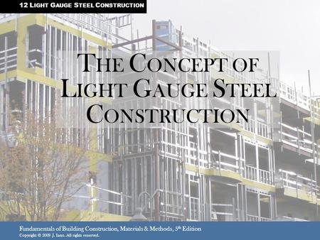 THE CONCEPT OF LIGHT GAUGE STEEL CONSTRUCTION