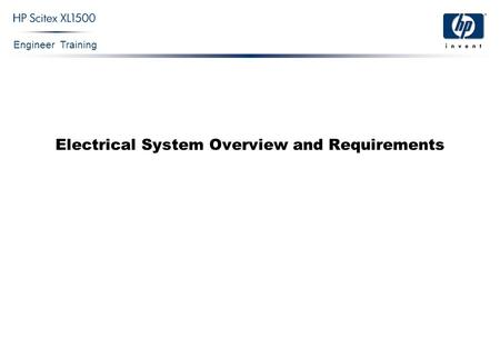 Engineer Training Electrical System Overview and Requirements.