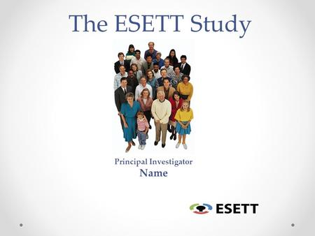 The ESETT Study Principal Investigator Name. Emergency Department Research A research study is a way for doctors to find new information about a disease,