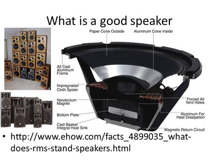 What is a good speaker  does-rms-stand-speakers.html.