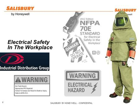 SALISBURY BY HONEYWELL - CONFIDENTIAL 1 Electrical Safety In The Workplace.