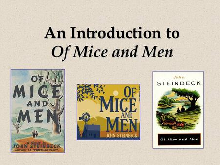 An Introduction to Of Mice and Men