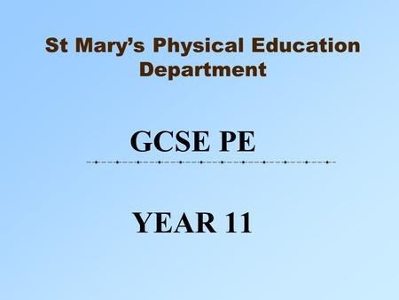St Mary's Physical Education Department