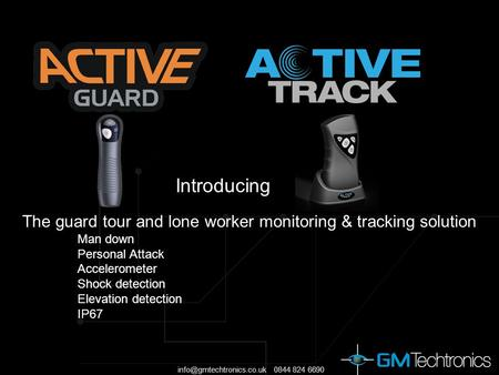 0844 824 6690 The guard tour and lone worker monitoring & tracking solution Man down Personal Attack Accelerometer Shock detection.