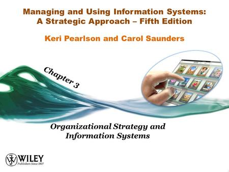 Organizational Strategy and Information Systems