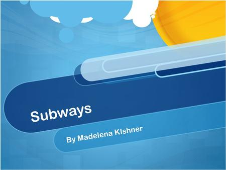 Subways By Madelena KIshner. One day my whole class and I went on a field trip to the African Burial Ground museum. To get there the transportation we.