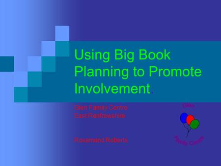 Using Big Book Planning to Promote Involvement.