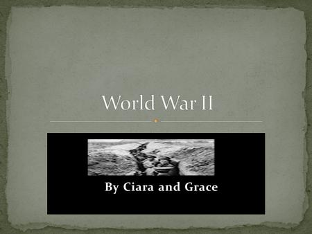 Hgg #jBy Ciara and Grace The countries of Europe spent most of the 1930's building towards war. In 1939 the German army invaded their neighbouring country,