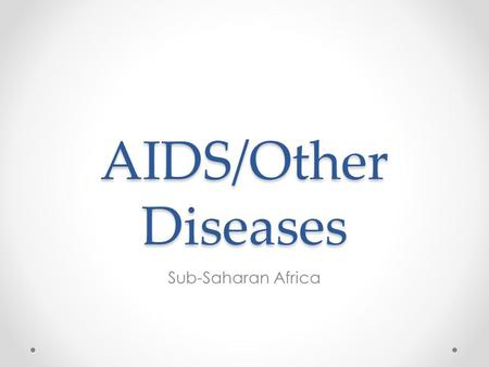 AIDS/Other Diseases Sub-Saharan Africa.