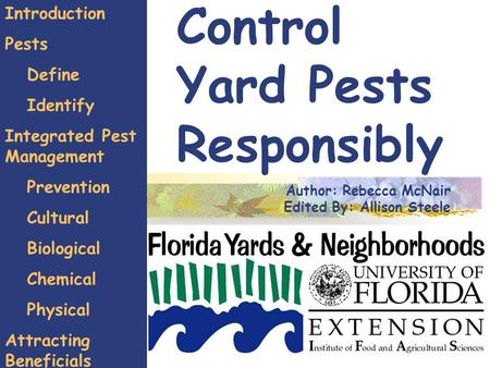 Control Yard Pests Responsibly Introduction Pests Define Identify Integrated Pest Management Prevention Cultural Biological Chemical Physical Attracting.