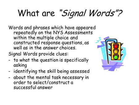 "What are ""Signal Words""?"